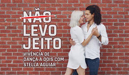 LEVO JEITO!  Vivência de dança a dois com Stella Aguiar